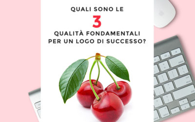 Le 3 qualità fondamentali per un logo di successo